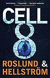 Cell 8 (DCI Ewert Grens)