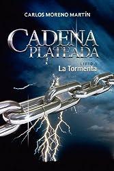 Cadena Plateada 1: La tormenta (Universo Quinox Nº 6) (Spanish Edition)