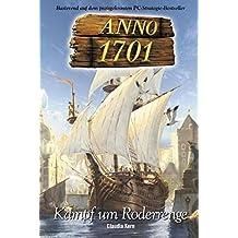 ANNO 1701 Bd. 1: Kampf um Roderrenge