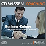 CD WISSEN Coaching - Business-Knigge - Erfolgreich durch stilsicheres Auftreten, 2 CDs