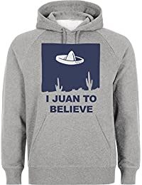 I Juan To Believe Mexican Aliens Design Funny Unisex Pullover Hoodie 100% Cotton Warm Inside Size Chart