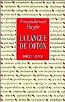 La Langue de coton par Huyghe