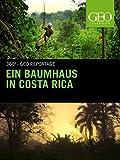 Ein Baumhaus in Costa Rica