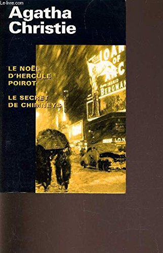 Le Noël d'Hercule Poirot / Le secret de Chimneys