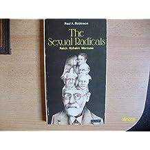 Sexual Radicals: Wilhelm Reich, Geza Roheim, Herbert Marcuse