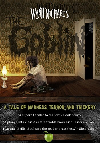 The Goblin: A Tale of Madness, Terror, and Trickery: Amazon ...