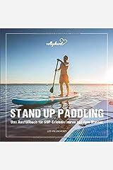 vollgeherzt: Stand Up Paddling: Das Ausfüllbuch für SUP-Erlebnistouren auf dem Wasser Taschenbuch