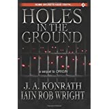 Holes in the Ground by J.A. Konrath (2014-07-11)