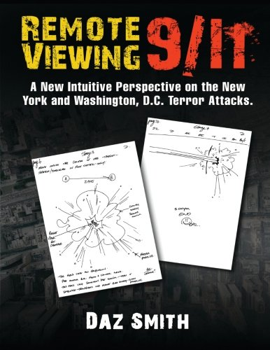 Remote Viewing 9/11: A New Intuitive Perspective on the New York and Washington, D.C. Terror Attacks. Dc-remote