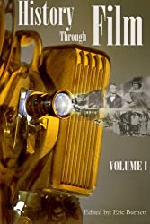 History through Film: Volume I