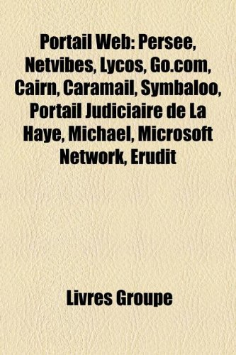 portail-web-persee-netvibes-lycos-gocom-cairn-caramail-symbaloo-portail-judiciaire-de-la-haye-michae