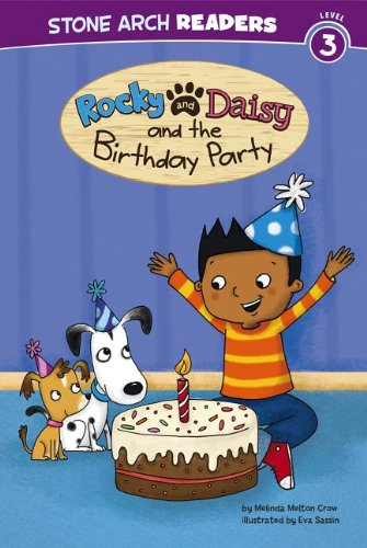 Rocky and Daisy and the Birthday Party (Stone Arch Readers, Level 3: My Two Dogs)