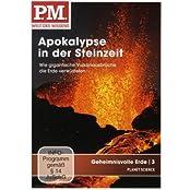 P.M. - Welt des Wissens: Geheimnisvolle Erde 3 - Apokalypse in der Steinzeit