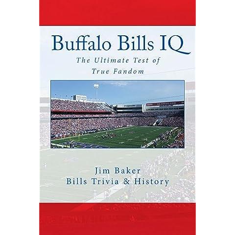 Buffalo Bills IQ: The Ultimate Test of True Fandom: Volume 1