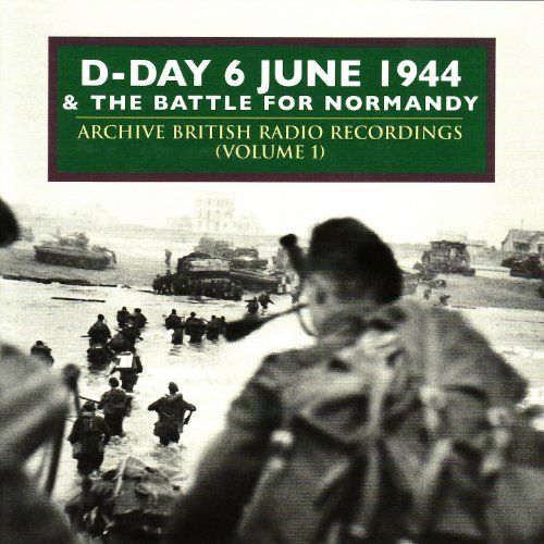 D-Day & The Battle For Normand...