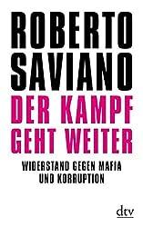 Der Kampf geht weiter: Widerstand gegen Mafia und Korruption (dtv Sachbuch)
