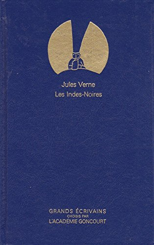 Les Indes Noires - Grands écrivains Académie Goncourt par Jules Verne (Broché)