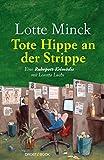 Tote Hippe an der Strippe: Eine Ruhrpott-Krimödie mit Loretta Luchs