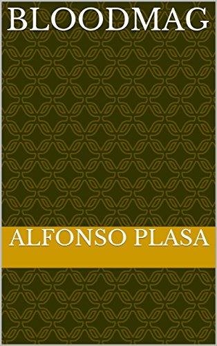 Bloodmag (Spanish Edition)