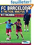 FC Barcelona - A Tactical Analysis: A...