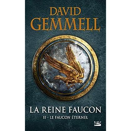 La Reine Faucon, T2 : Le Faucon Éternel