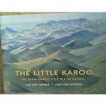 The Little Karoo / Die Klein Karoo / Die Kleine Karoo