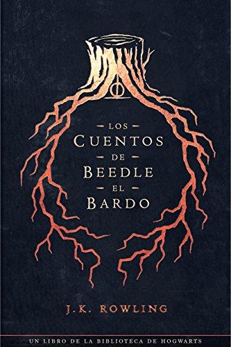 Los cuentos de Beedle el bardo (Un libro de la biblioteca de Hogwarts) por J.K. Rowling