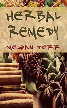 Herbal Remedy (Paranormal Days) (English Edition) par [Derr, Megan]