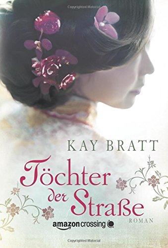 Buchseite und Rezensionen zu 'Töchter der Straße' von Kay Bratt