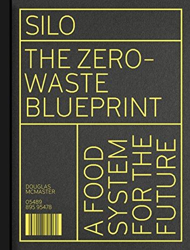 Download silo the zero waste blueprint by mr douglas mcmaster download silo the zero waste blueprint by mr douglas mcmaster pdf download online gjgjtdh56ws malvernweather Gallery