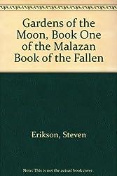 Gardens of the Moon :malazan 1