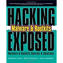 Hacking Exposed: Malware & Rootkits Secrets & Solutions by Davis, Michael Published by McGraw-Hill Osborne Media 1st (first) edition (2009) Paperback