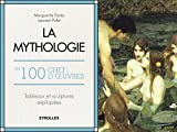 La mythologie en 100 chefs d'oeuvre