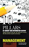 Management (10 Pillars of Library & Information Science)