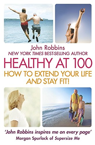 Still Healthy at 100: How to Extend Your Life and Stay Fit!