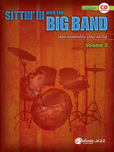 Sittin' in with the Big Band: Drumset: Jazz Ensemble Play-Along: 2