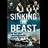 Sinking the Beast: The RAF 1944 Lancaster Raids Against Tirpitz