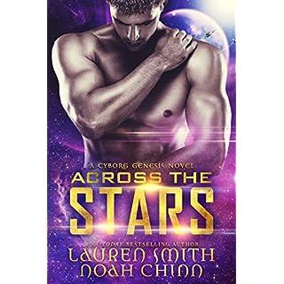 Across the Stars (Cyborg Genesis Book 1) (English Edition)