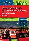 Concours commun Agent des finances publiques, douanes et CCRF - 2018/2019 - Catégorie C - Tout-en-un par Lephay