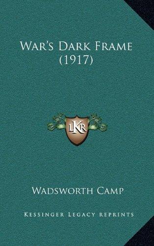 War's Dark Frame (1917)
