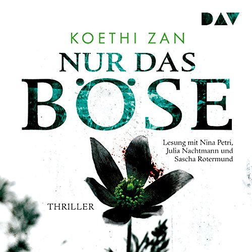 Buchseite und Rezensionen zu 'Nur das Böse' von Koethi Zan
