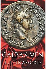 Galba's Men: The Four Emperors Series: Book II: 2 Paperback
