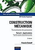 Image de Construction mécanique - Tome 3 - 3e édition : Transmission de puiss