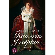 Kaiserin Joséphine: Roman (Josephine)