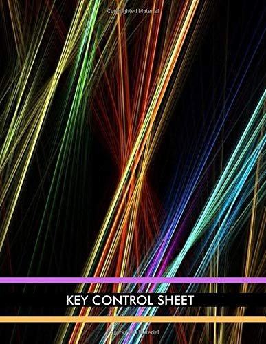 Key Control Sheet: Lock Inventory Register, Key Register Logbook Format, Checkout System, Key Log Sign In and Out Sheet, Record Key Numbers, Date, ... Use, 110 Pages. (Key Control Logs, Band 50) -