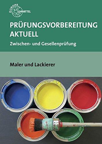 prufungsvorbereitung-aktuell-maler-und-lackierer-zwischen-und-gesellenprufung