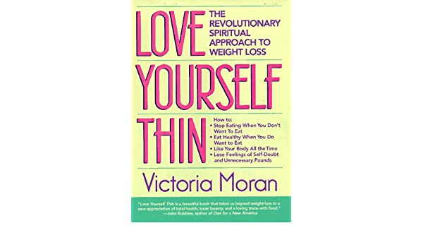 loving your self thin