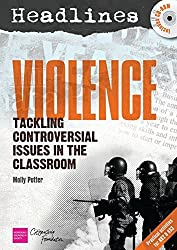 Headlines: Violence: Teaching Controversial Issues