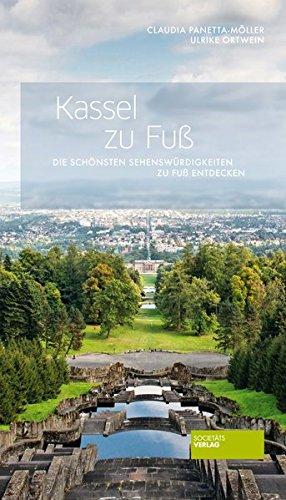 Kassel zu Fuß - Die schönsten Sehenswürdigkeiten zu Fuß entdecken