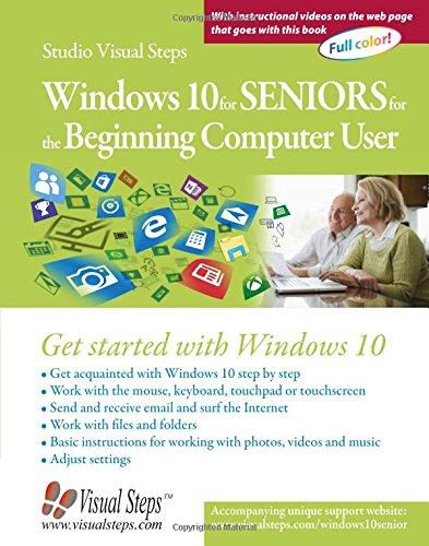 Windows 10 for Seniors for the Beginning Computer User (Studio Visual Steps)
